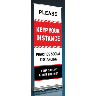 Social Distancing Pull Up Banner Sign - Please Keep Your Distance