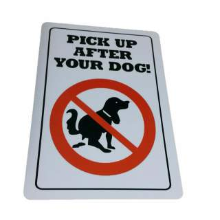 Pick Up After Your Dog Aluminium Sign Outdoor Weatherproof 315 x 220 mm