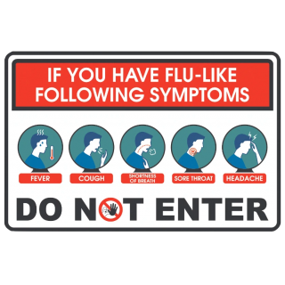 Social Distancing Vinyl Door Wall Entrance Sign Sticker - Do Not Enter If You Have Flu Like Symptons