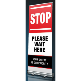 Social Distancing Pull Up Banner Sign - Stop Please Wait Here